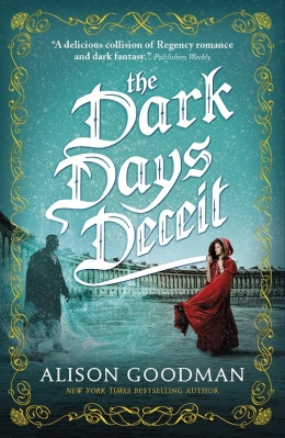 Win a copy of the Dark Days Deceit by Alison Goodman!