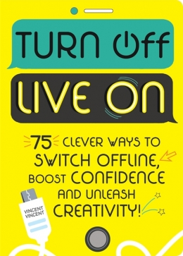Win a copy of Turn Off, Live On by Vincent Vincent