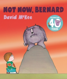 Win a copy of Not Now, Bernard plus a special pin!