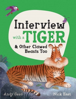 Win a hardback copy of Interview with a Tiger by Andy Seed!