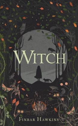Win a SIGNED HARDBACK copy of Witch by Finbar Hawkins!