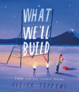 Win a HARDBACK copy of What We'll Build by Oliver Jeffers!