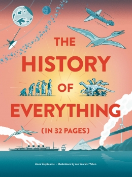 Win a SIGNED HARDBACK copy of The History of Everything in 32 Pages!