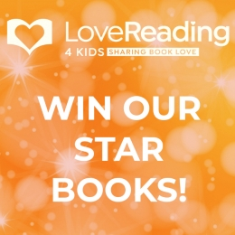 Win Our Final Set of LoveReading4Kids Star Books of 2020