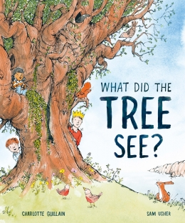 Win a copy of What Did the Tree See?