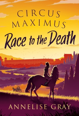 Win a HARDBACK copy of Circus Maximus by Annelise Gray!