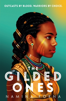 Win a copy of The Gilded Ones by Namina Forna