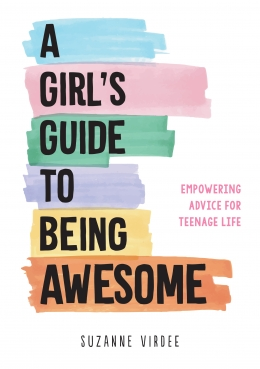 Win a copy of A Girl's Guide to Being Awesome by Susan Virdee!