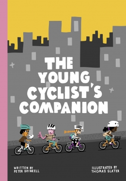 Win a copy of The Young Cyclist's Companion by Peter Drinkell!