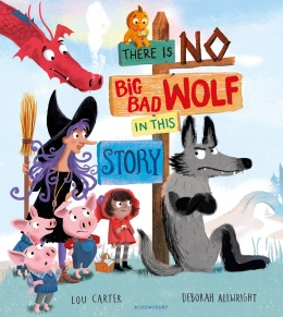 Win a copy of There is No Big Bad Wolf in This Story and There is No Dragon in This Story!