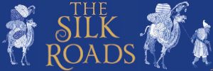 The Silk Roads A New History of the World - Illustrated Edition
