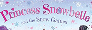 Princess Snowbelle and the Snow Games