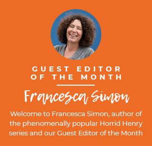 Guest Editor Francesca Simon