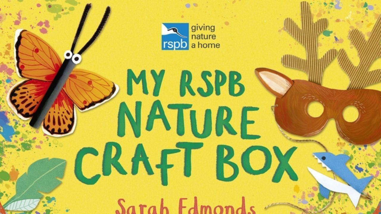 Win a RSPB Nature Craft Box