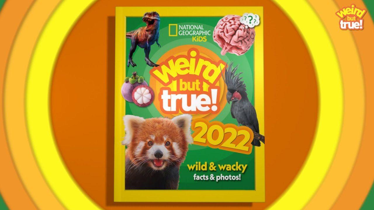 Find more Weird but True! 2022!