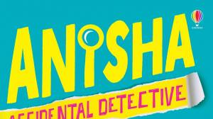 Solve the mystery with Anisha, Accidental Detective!
